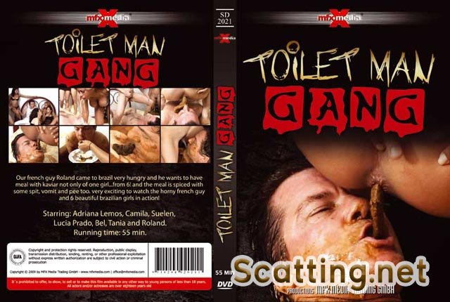 Adriana, Camila, Suelen, Lucia, Bel, Tania and Roland (DVDRip) [SD-2021] - Toilet Man Gang [avi / 578 MB /  2018]